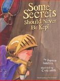 Some Secrets Should Never Be Kept, Jayneen Sanders, 0987186019