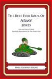 The Best Ever Book of Army Jokes, Mark Young, 1477516018