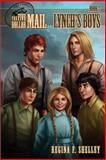 Five Dollar Mail: Lynch's Boys, Regina Shelley, 1494276011