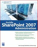 Inside SharePoint 2007 Administration, Caravajal, Steve and Klindt, Todd O., 1584506016
