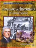 Inventors and Inventions in Colonial America, Charlie Samuel, 0823966011