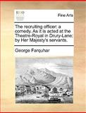 The Recruiting Officer, George Farquhar, 1170126014