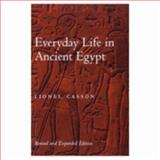 Everyday Life in Ancient Egypt, Casson, Lionel, 0801866014