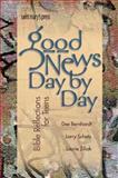 Good News, Day by Day, Dee Bernhardt and Larry Schatz, 0884896013