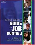 Votech Student's Guide to Job Hunting, Farr, J. Michael and Pavlicko, Merie A., 1418016012