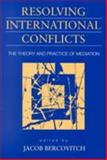 Resolving International Conflicts 9781555876012