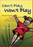 Can't Play Won't Play, Sharon Drew, 1843106019