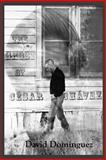 The Ghost of Cesar Chavez, Dominguez, David, 1936196018