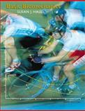 Basic Biomechanics with Dynamic Human and Powerweb : Health and Human Performance, Hall, Susan J., 0072506016