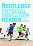 The Routledge Physical Education Reader, Kirk, David, 0415446015