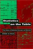 Statistics on the Table, Stephen M. Stigler, 0674836014