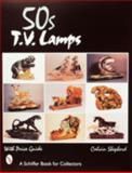 Collectible TV Lamps, Calvin Shepherd, 0764306014