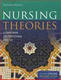 Nursing Theories 1st Edition