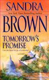 Tomorrow's Promise, Sandra Brown, 1551666014