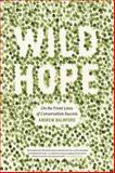Wild Hope, Andrew Balmford, 0226036014
