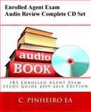Enrolled Agent Exam Audio Review Complete CD Set 2009/2010 EA Exam Edition, C. Pinheiro, 0982266014