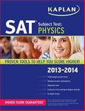 Kaplan SAT Subject Test Physics 2013-2014, Kaplan, 1609786017