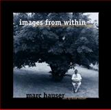 Images from Within : Portraits of People Confronting Mental Illness, Hauser, Alisa, 1892696010