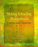 Making Schools Multicultural : Campus and Classroom, Grant, Carl A. and Gomez, Mary L., 0023456019