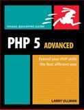 PHP 5 Advanced, Larry Ullman, 0321376013