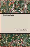 Brazilian Tales, Isaac Goldberg, 140672601X