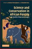 Science and Conservation in African Forests : The Benefits of Longterm Research, , 0521896010