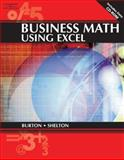 Business Math Using Excel, Burton, Sharon and Shelton, Nelda, 0538726016