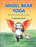Angel Bear Yoga Companion Guide, , 0978906012