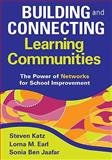 Building and Connecting Learning Communities : The Power of Networks for School Improvement, , 1412966019