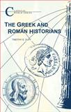 Greek and Roman Historians, Duffy, Timothy, 1853996017