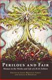 Perilous and Fair : Women in the Works and Life of J. R. R. Tolkien,, 1887726012