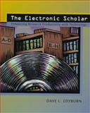 The Electronic Scholar : Enhancing Research Productivity with Technology, Edyburn, Dave L., 0130806013