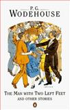 The Man with Two Left Feet and Other Stories, P. G. Wodehouse, 0140016015