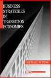 Business Strategies in Transition Economies, Peng, Michael W., 0761916016