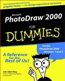 Microsoft PhotoDraw 2000 for Dummies, Julie Adair King, 0764506013