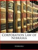 Corporation Law of Nebrask, Nebraska, 1144426014