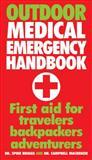 Outdoor Medical Emergency Handbook, Spike Briggs and Campbell Mackenzie, 1554076013