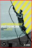Anthropology Put to Work, , 1845206010