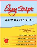 EasyScript Shorthand for Idiots Level 1, Leonard Levin, 1893726010