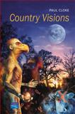 Country Visions : Knowing the Rural World, Cloke, Paul J., 0130896012