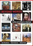 Beyond Words : Reading and Writing in a Visual Age, Ruszkiewicz, John and Friend, Christy, 0321276019