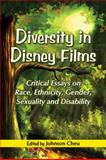 Diversity in Disney Films, Johnson Cheu, 0786446013