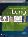 High-Resolution CT of the Lung, W. Richard Webb, Nestor L. Muller, David P Naidich, 1451176015