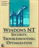 Windows NT Server 4 : Security, Troubleshooting, Optimization, Goggans, Chris, 1562056018