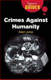 Crimes Against Humanity, Adam Jones, 1851686010