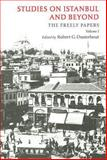 Studies on Istanbul and Beyond Vol. 1 : The Freely Papers, , 1934536016