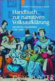 Handbuch Zur Narrativen Volksaufklarung 9783110176018