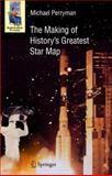 The Making of History's Greatest Star Map, Perryman, Michael, 3642116019