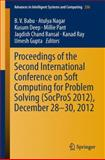 Proceedings of the Second International Conference on Soft Computing for Problem Solving (SocProS 2012), December 28-30 2012, , 8132216016