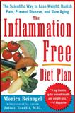 The Inflammation-Free Diet Plan, Monica Reinagel, 0071486011